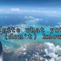 Write what you (don't) know